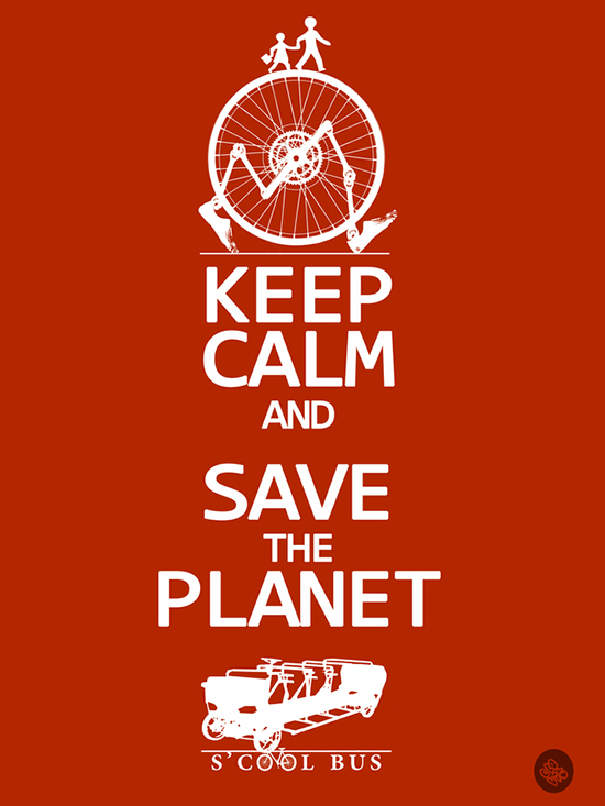 Kepp-Calm-and-Save-The-Planet-S'cool-Bus