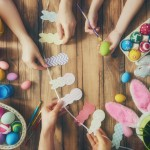 How to Make Your Easter Celebrations Better Than Ever
